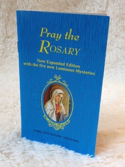 No. 40-05 - Pray the Rosary